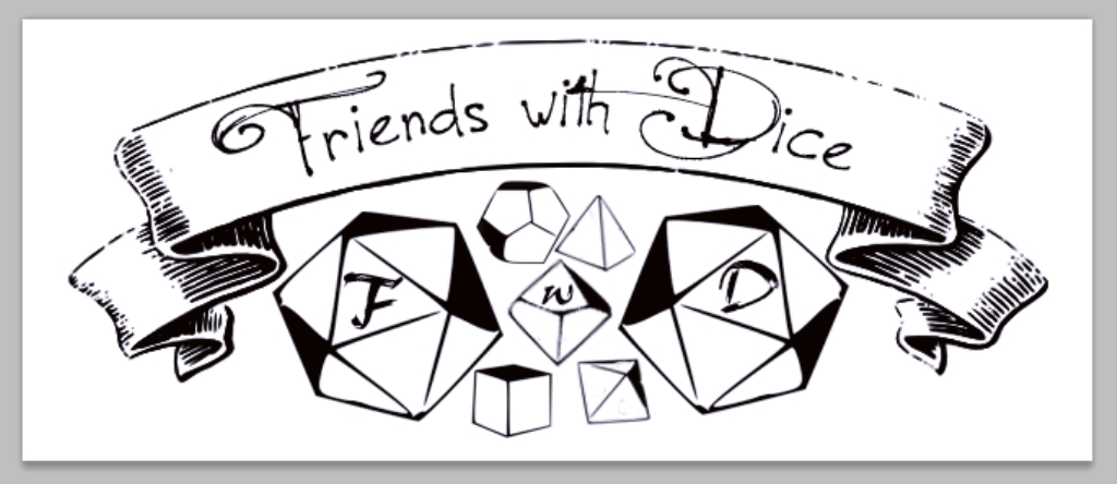 Friends with Dice