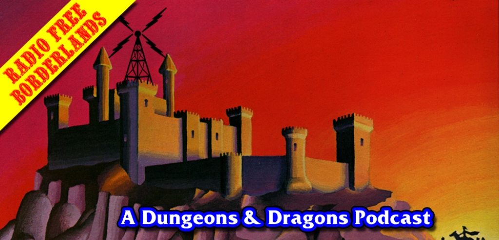 Radio Free Borderlands: A Dungeons