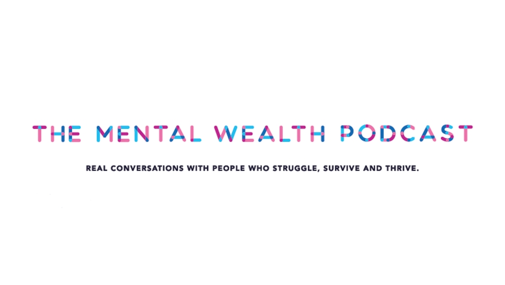 The Mental Wealth Podcast