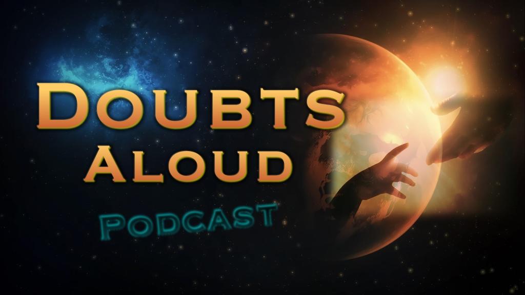 Doubts Aloud Podcast