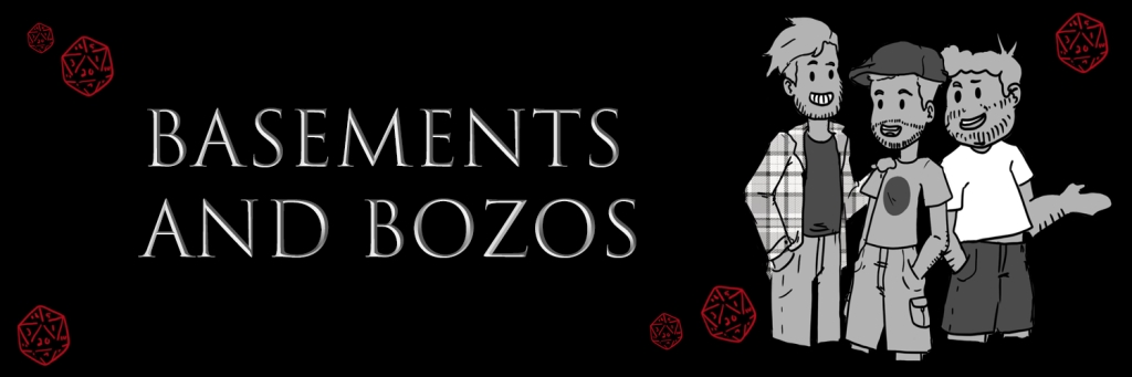 Basements and Bozos