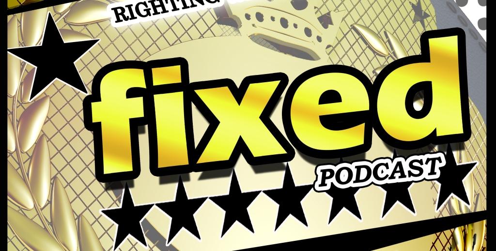 Fixed Podcast