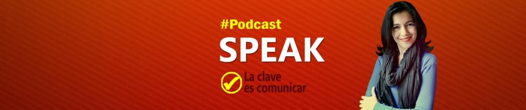 Speak|La clave es comunicar