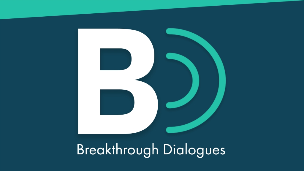 Breakthrough Dialogues