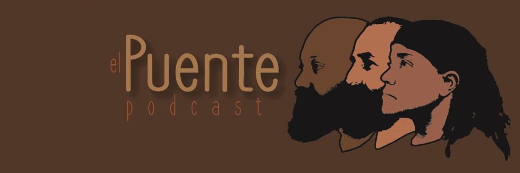 El Puente Podcast