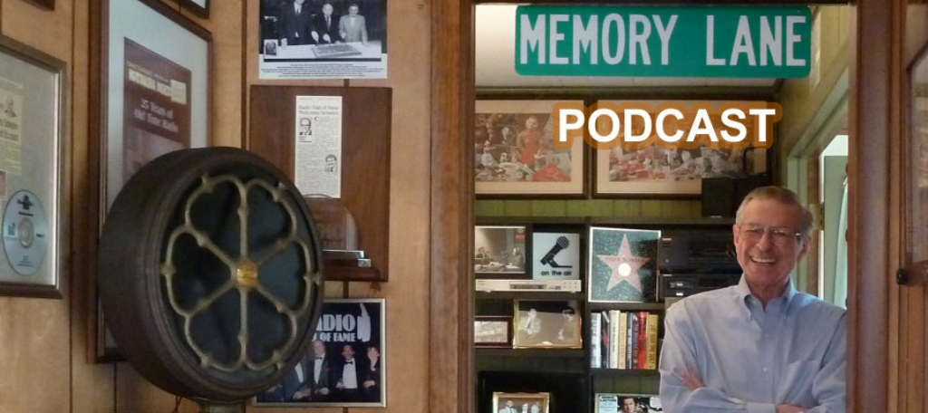 Chuck Schaden's MEMORY LANE Podcast