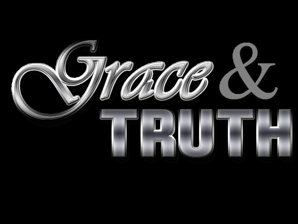 Grace and Truth with Dave Chew