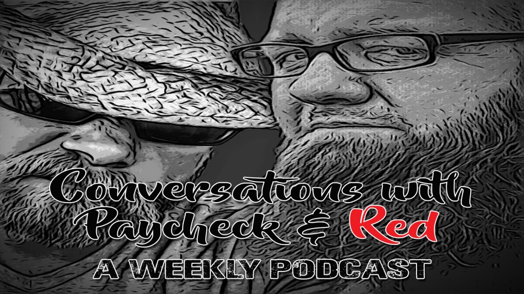 Conversations with Paycheck and Red