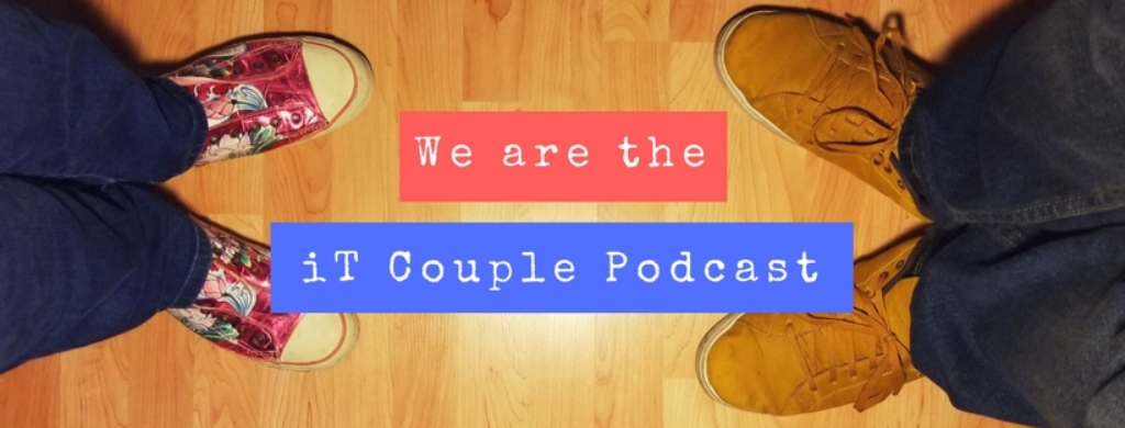 iT Couple Podcast