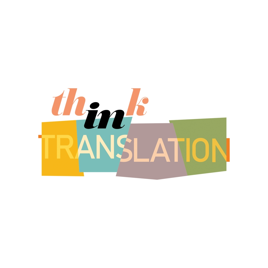 Think in Translation