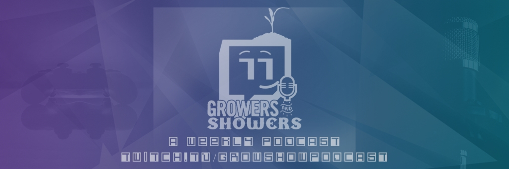 Growers and Showers Podcast