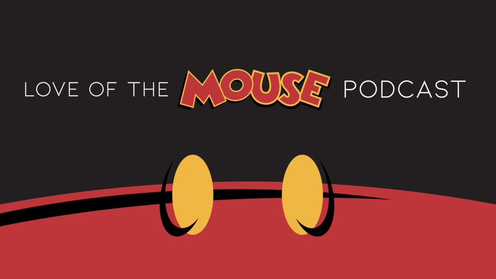 Love of the Mouse Podcast