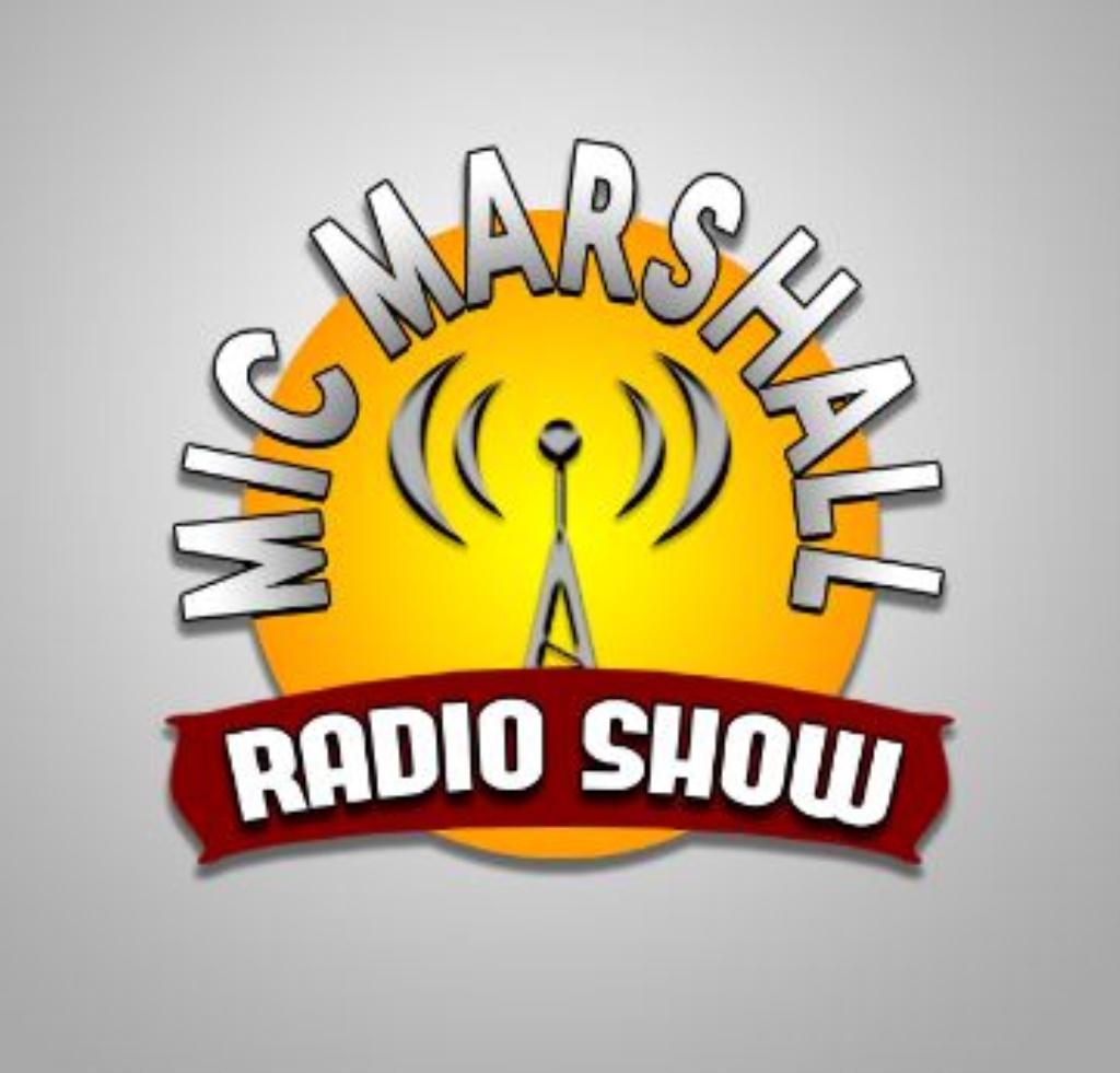 The Mic Marshall Radio Show