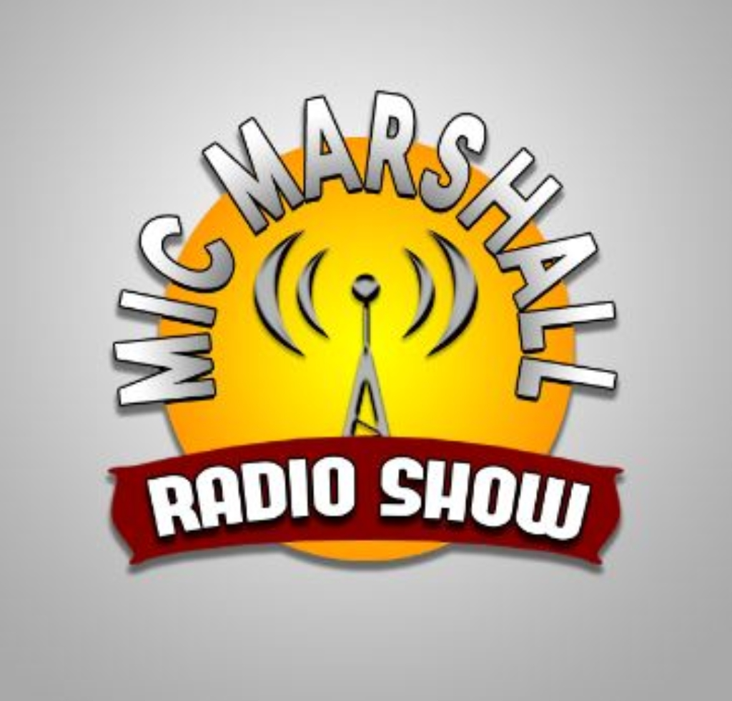 The Mic Marshall Radio Show