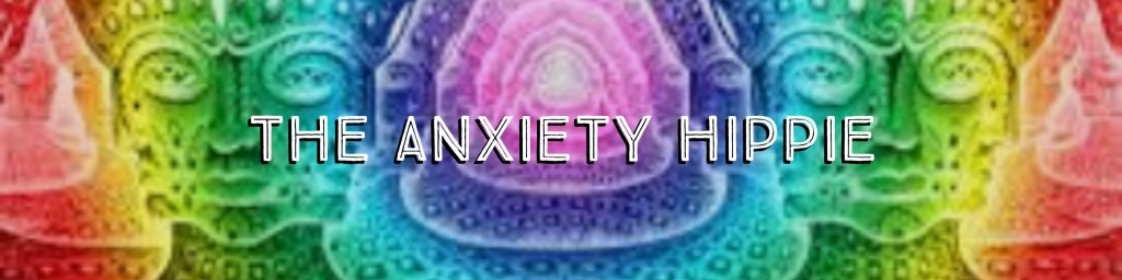 The Anxiety Hippie