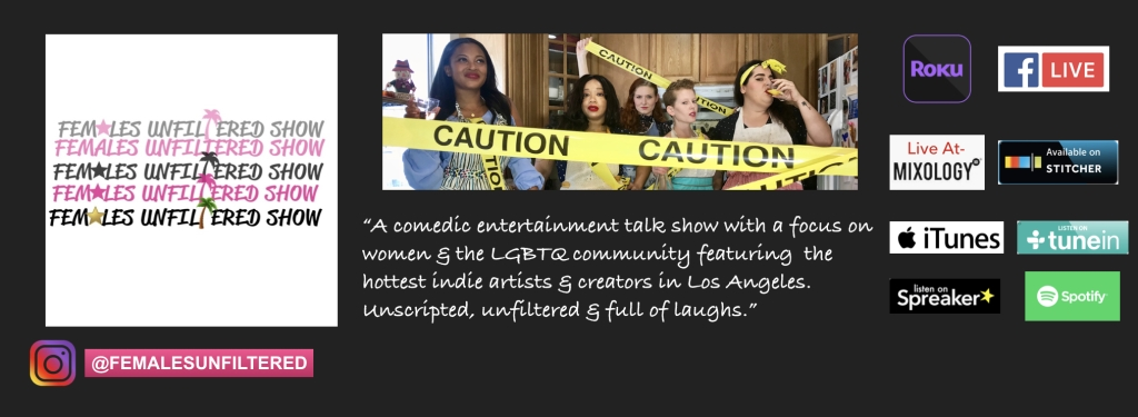 Females Unfiltered Show