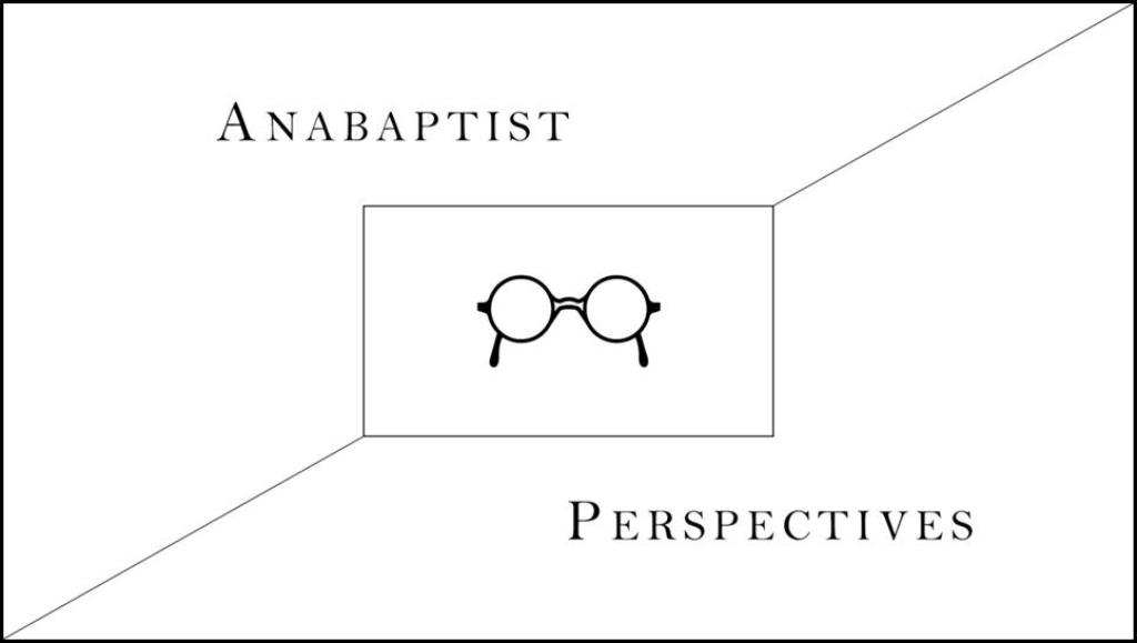 Anabaptist Perspectives
