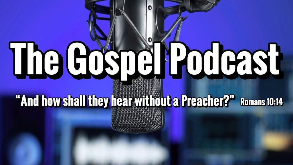 The Gospel Podcast