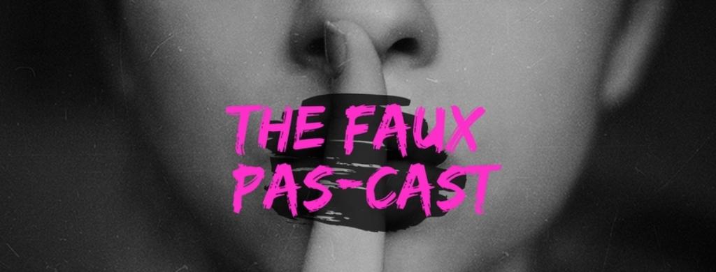 The Faux Pas-Cast