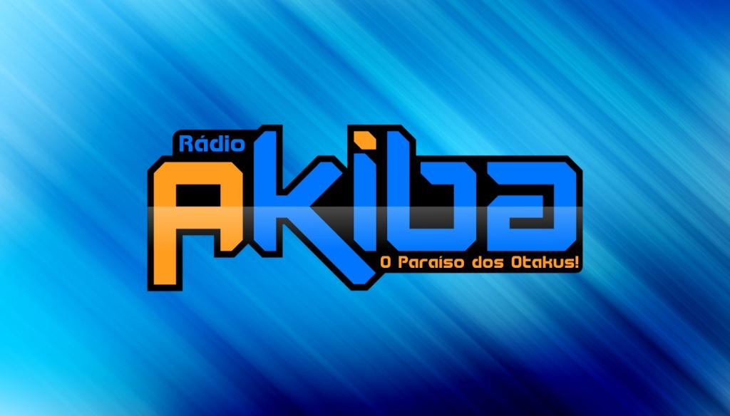 Radio Akiba - O Paraiso dos Otakus!