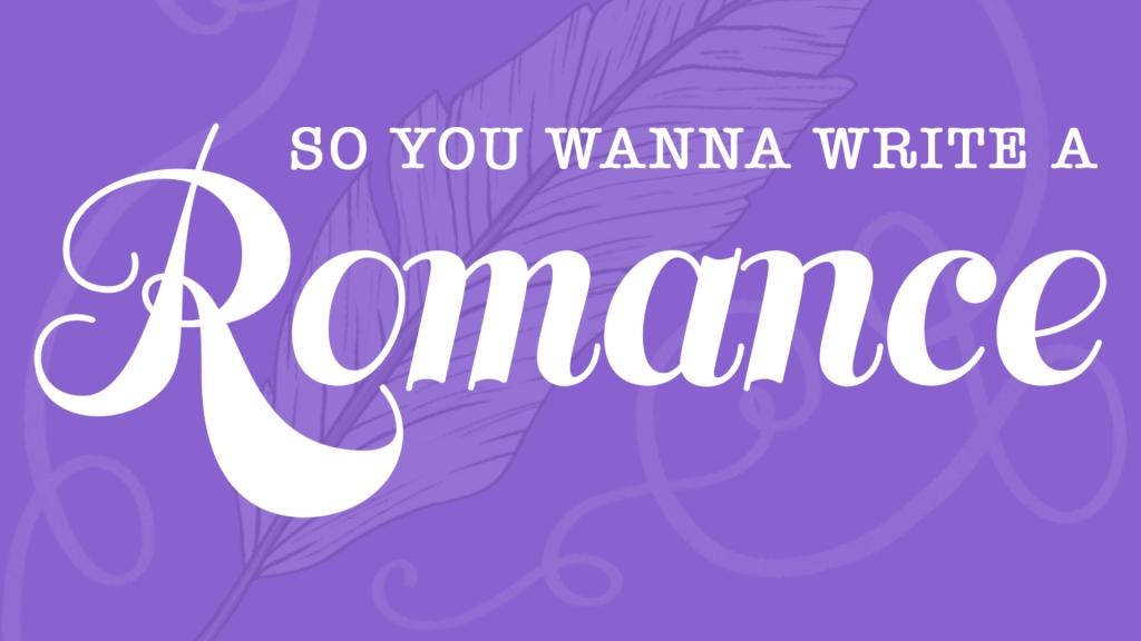 So You Wanna Write A Romance: A Publishing Podcast