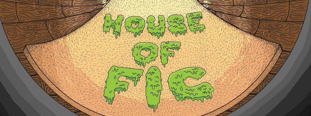 House of Fic