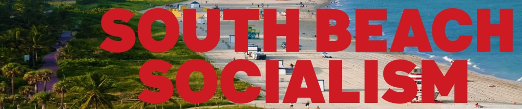 South Beach Socialism