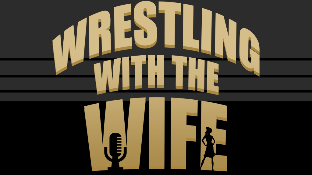 Wrestling with the Wife
