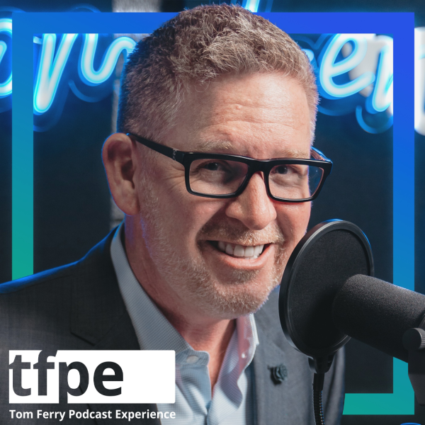 Coach Tom Ferry | Listen to Podcasts On Demand Free | TuneIn