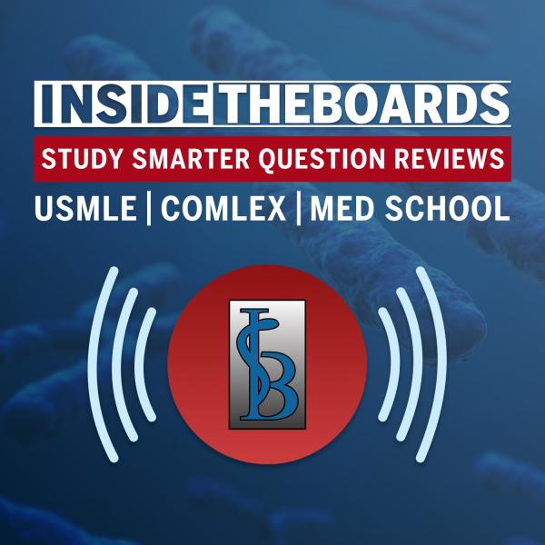 InsideTheBoards Study Smarter Series | USMLE Step 1 & COMLEX