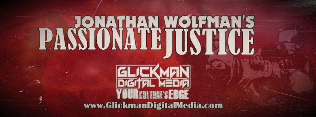 Jonathan Wolfman's PASSIONATE JUSTICE
