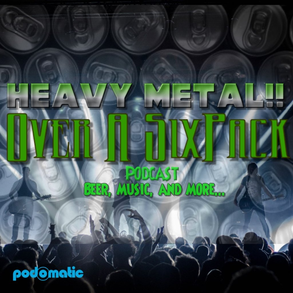 Heavy Metal Over A Six Pack