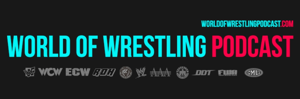 World Of Wrestling Podcast