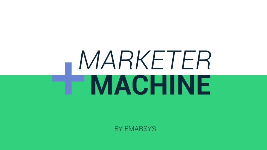 Marketer + Machine