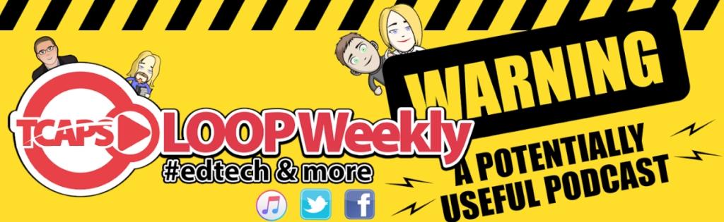 TCAPSLoop Weekly