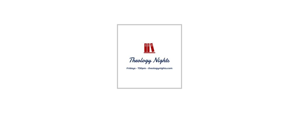 Theology Nights