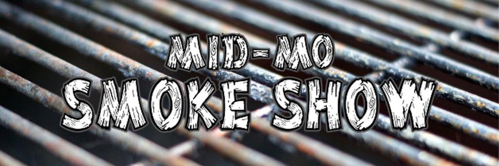 The Mid Mo Smoke Show