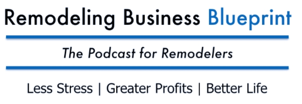 Remodeling Business Blueprint Podcast