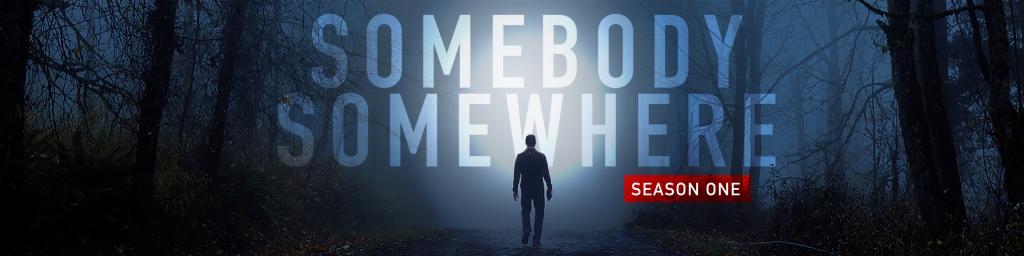 Somebody Somewhere (Season One)