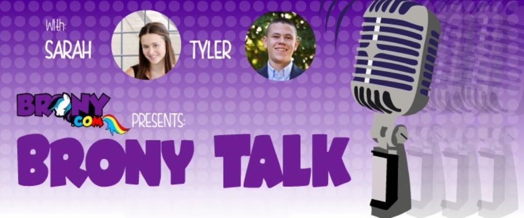Brony.com Presents: Brony Talk with Sarah and Tyler