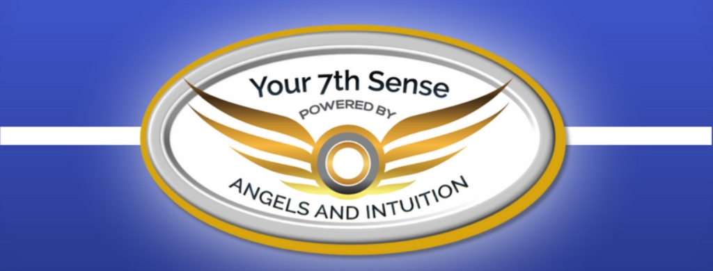 Your 7th Sense: Business Powered By Angels and Intuition