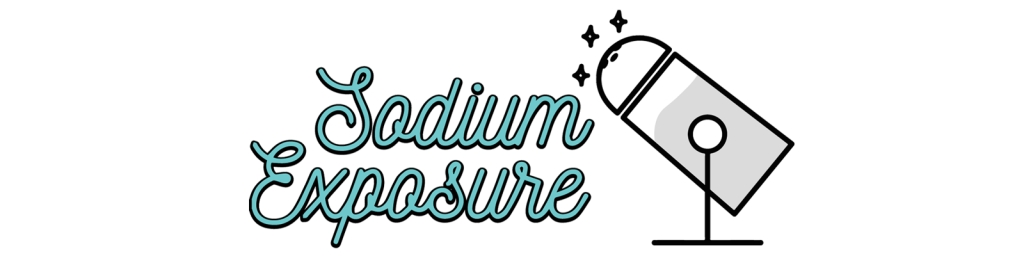 Sodium Exposure Podcast