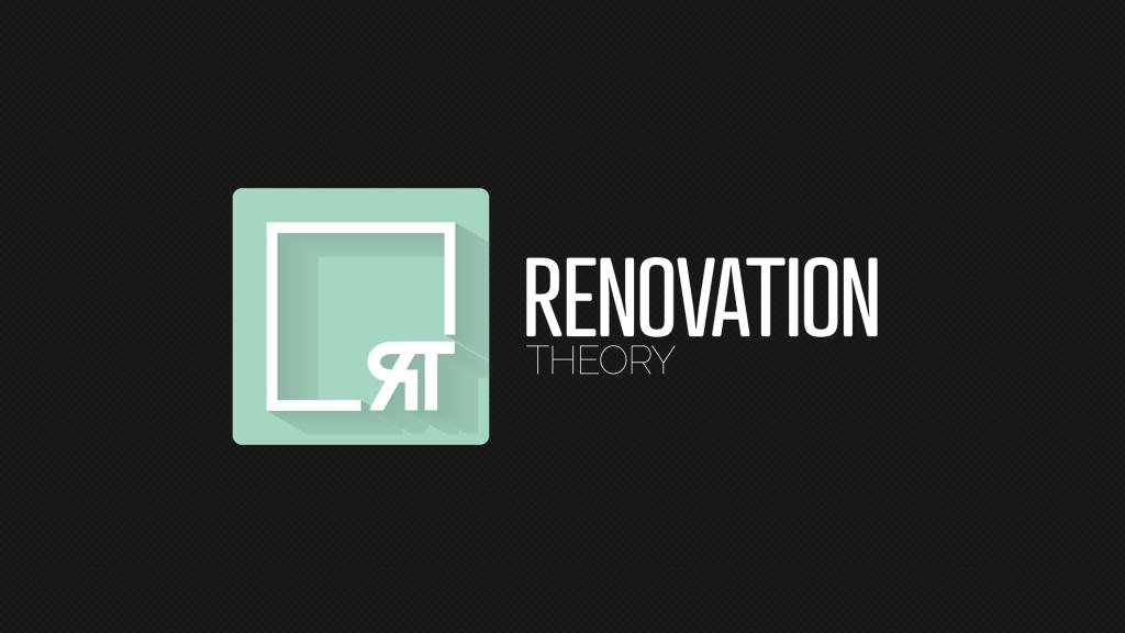 Renovation Theory