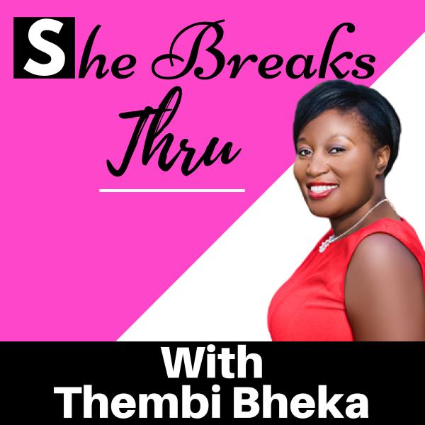 She Breaks Thru - The women's secret to building a