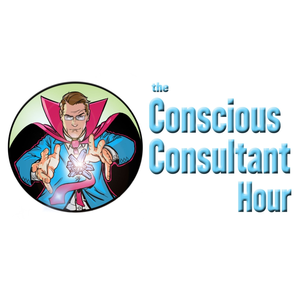 The Conscious Consultant Hour