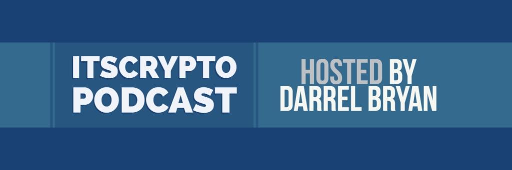 ItsCrypto Podcast