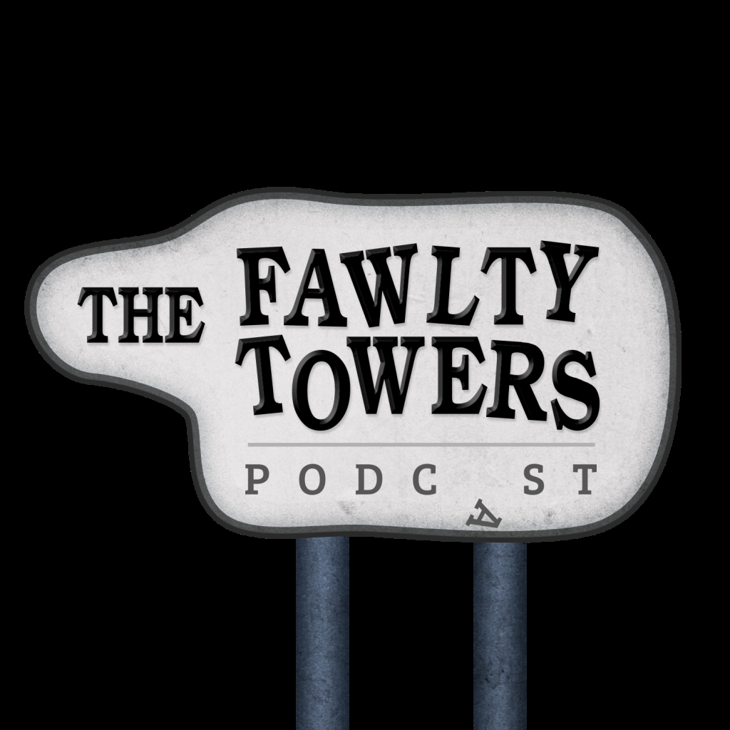 The Fawlty Towers Podcast