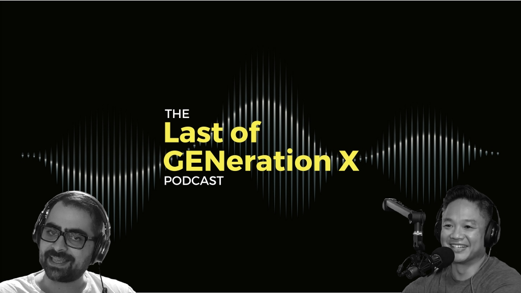 The Last of GENeration X Podcast