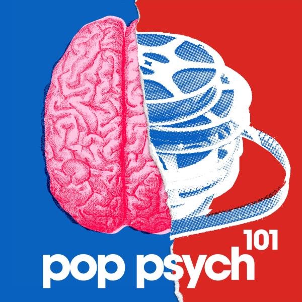Pop Psych 101 | Mental Health in Pop Culture | Listen to