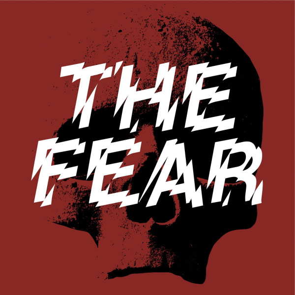The Fear | Listen to Podcasts On Demand Free | TuneIn